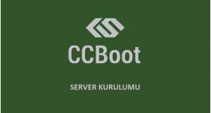 CCboot Server Tekrar Kurulumu