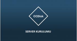 CCdisk Server Tekrar Kurulumu